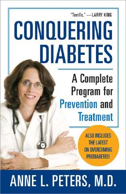 Conquering Diabetes By Peters, Anne L., M.D./ Harmel, Mark (PHT)