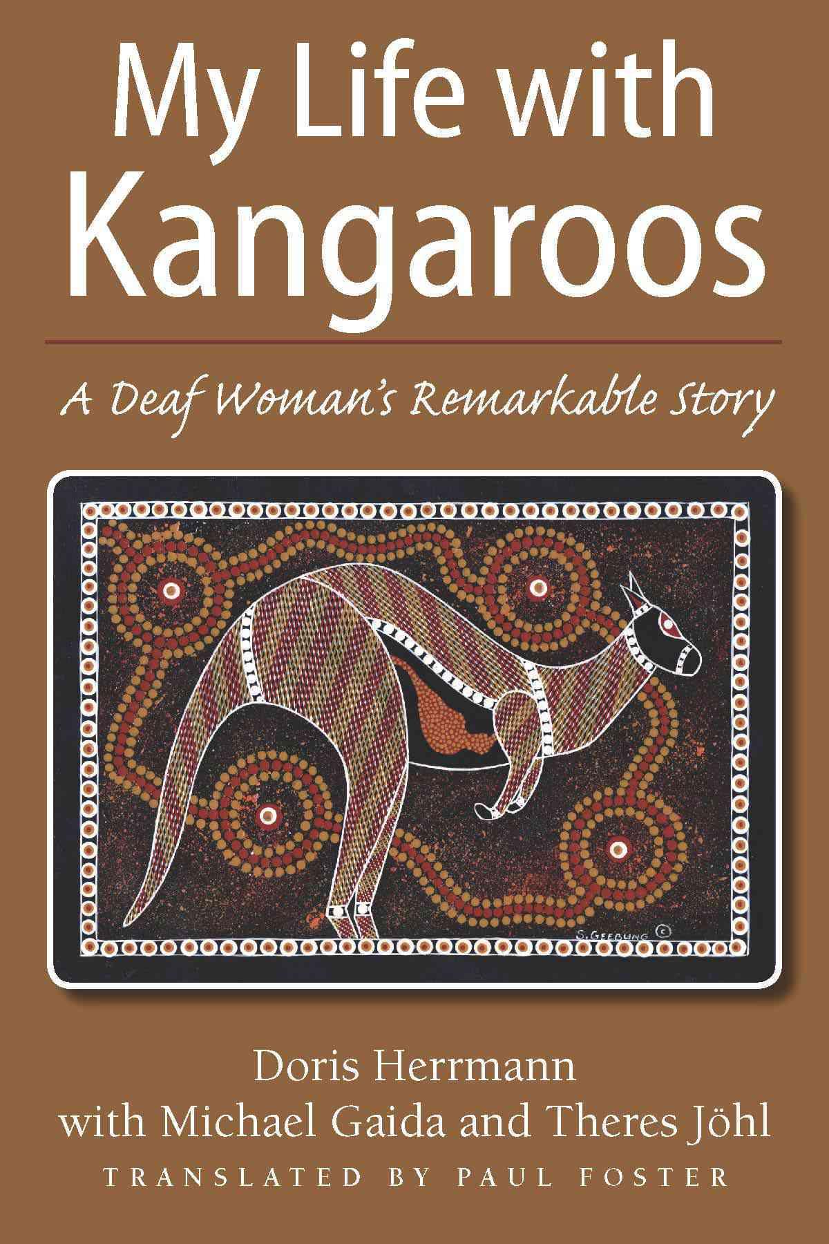 My Life With Kangaroos By Herrmann, Doris/ Gaida, Michael/ Johl, Theres/ Foster, Paul (TRN)